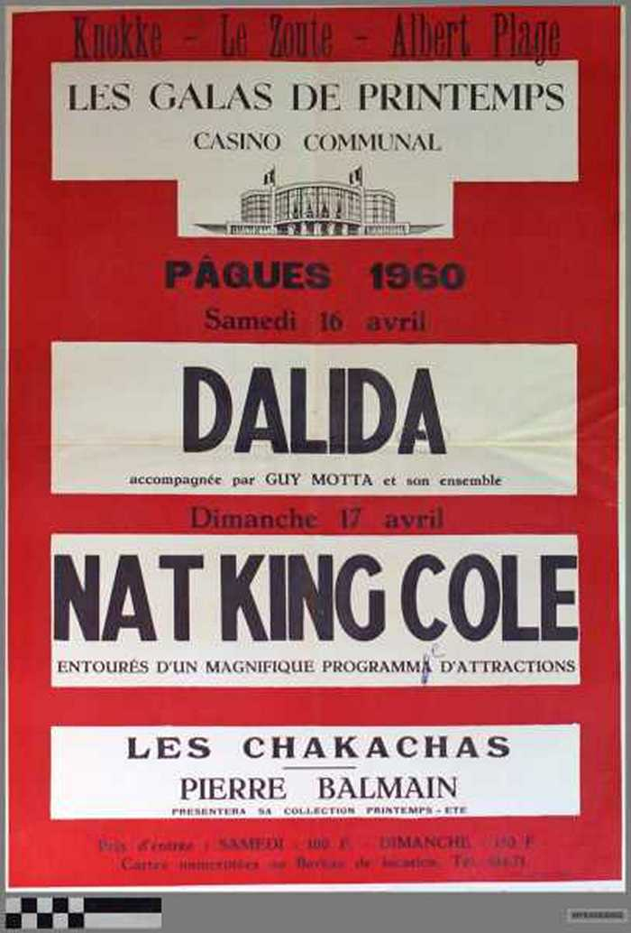 Casino communal, Les galas de Printemps: Dalida, Nat King Cole